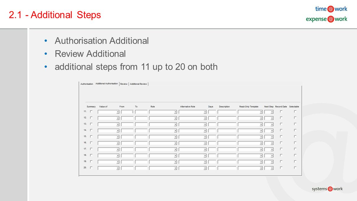 2.1 - Additional Steps Authorisation Additional Review Additional additional steps from 11 up to 20 on both
