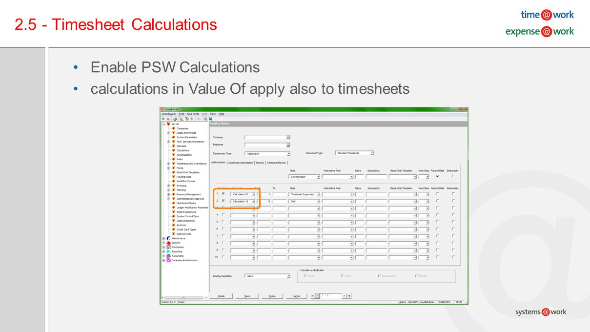 2.5 - Timesheet Calculations Enable PSW Calculations calculations in Value Of apply also to timesheets