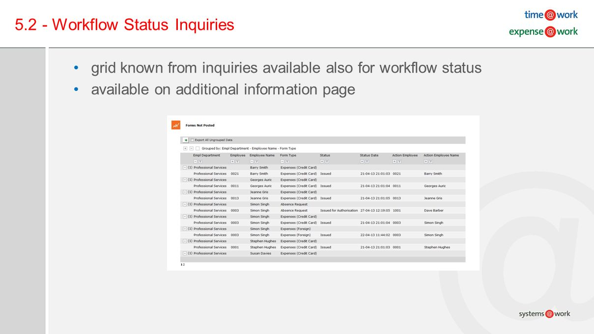 5.2 - Workflow Status Inquiries grid known from inquiries available also for workflow status available on additional information page