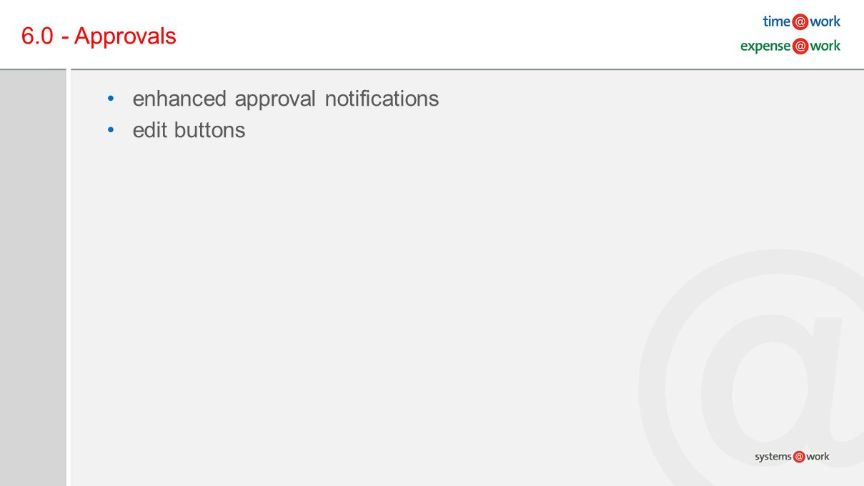 6.0 - Approvals enhanced approval notifications edit buttons
