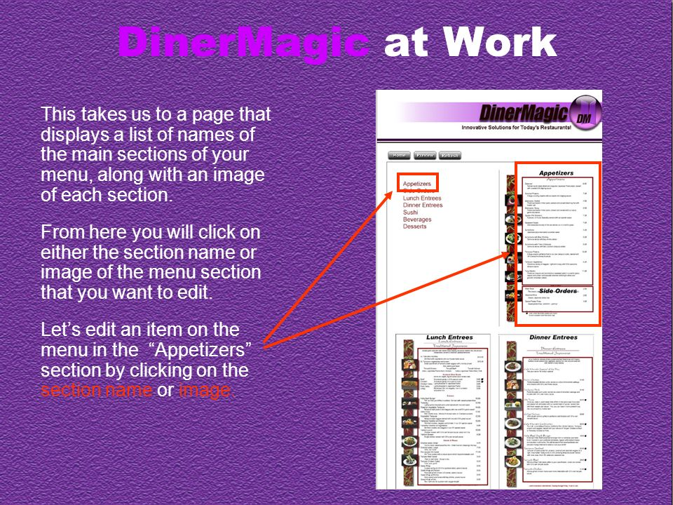 DinerMagic at Work This takes us to a page that displays a list of names of the main sections of your menu, along with an image of each section.
