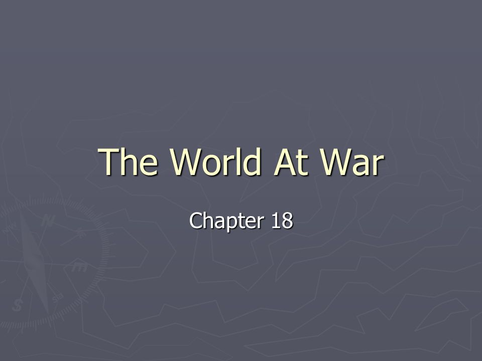 The World At War Chapter 18