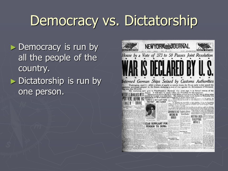 Democracy vs. Dictatorship Democracy is run by all the people of the country.