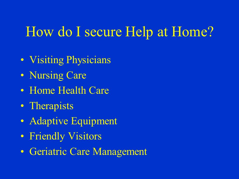 How do I secure Help at Home.