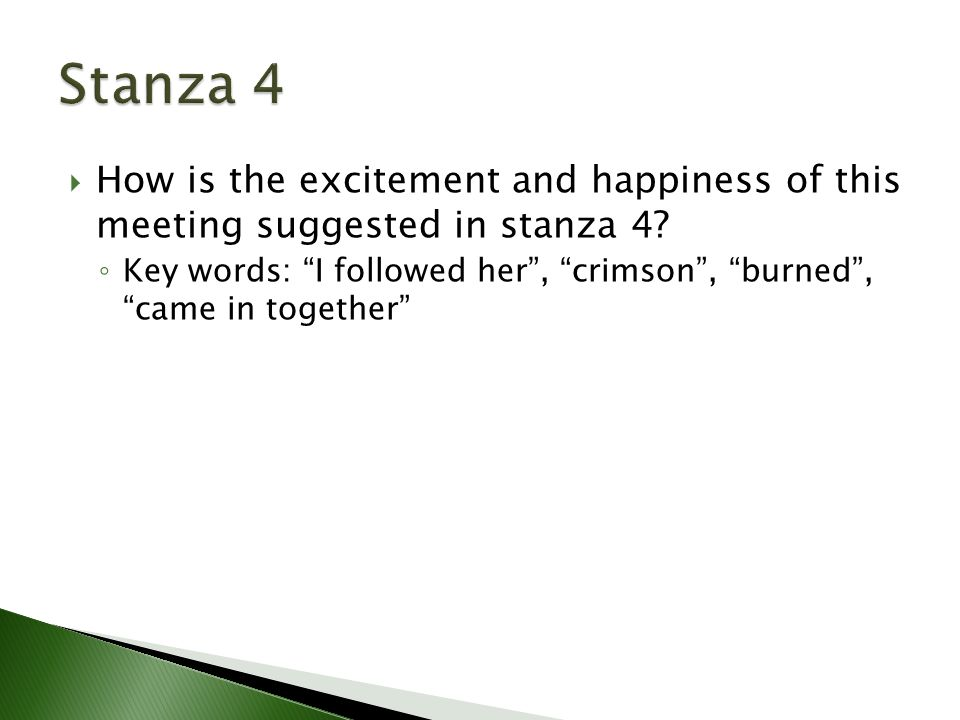 How is the excitement and happiness of this meeting suggested in stanza 4.
