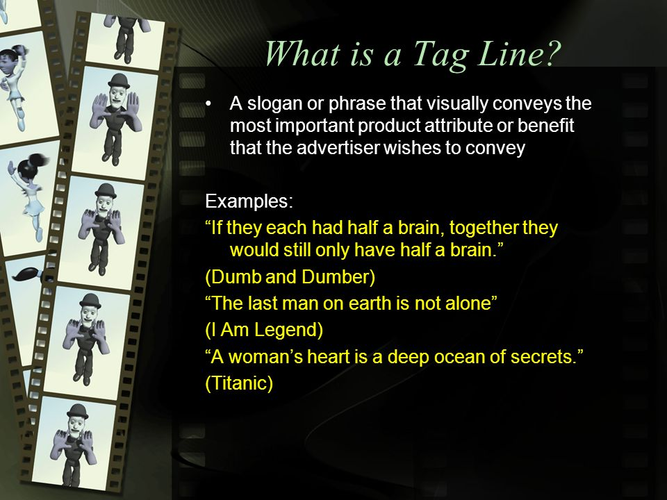 What is a Tag Line.