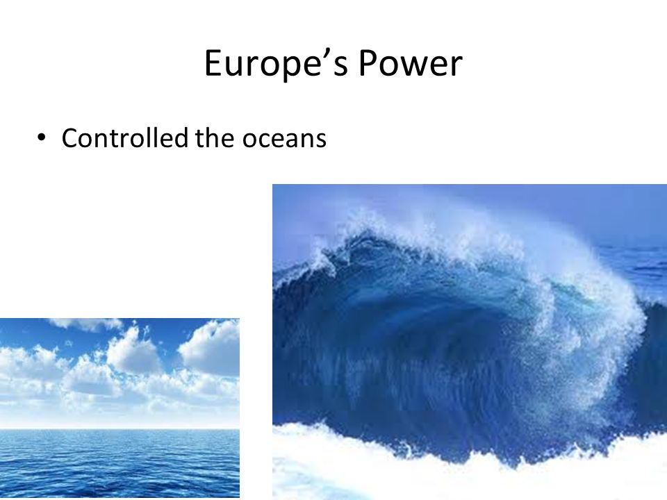 Europes Power Controlled the oceans 14