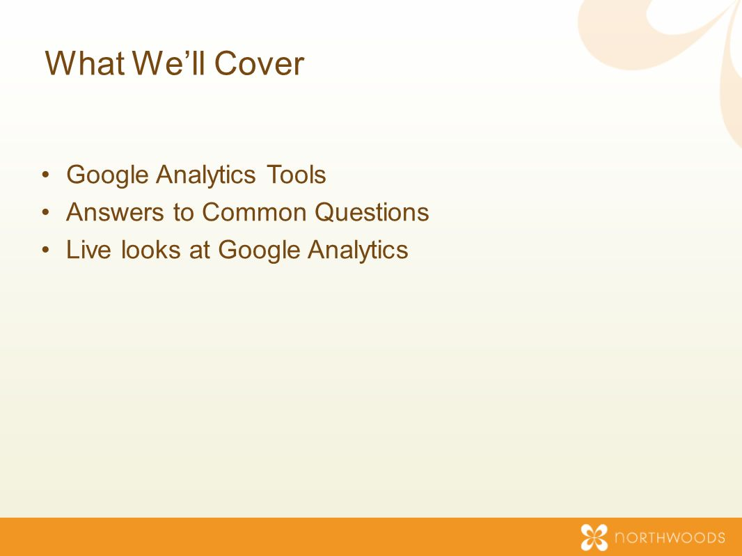 What Well Cover Google Analytics Tools Answers to Common Questions Live looks at Google Analytics