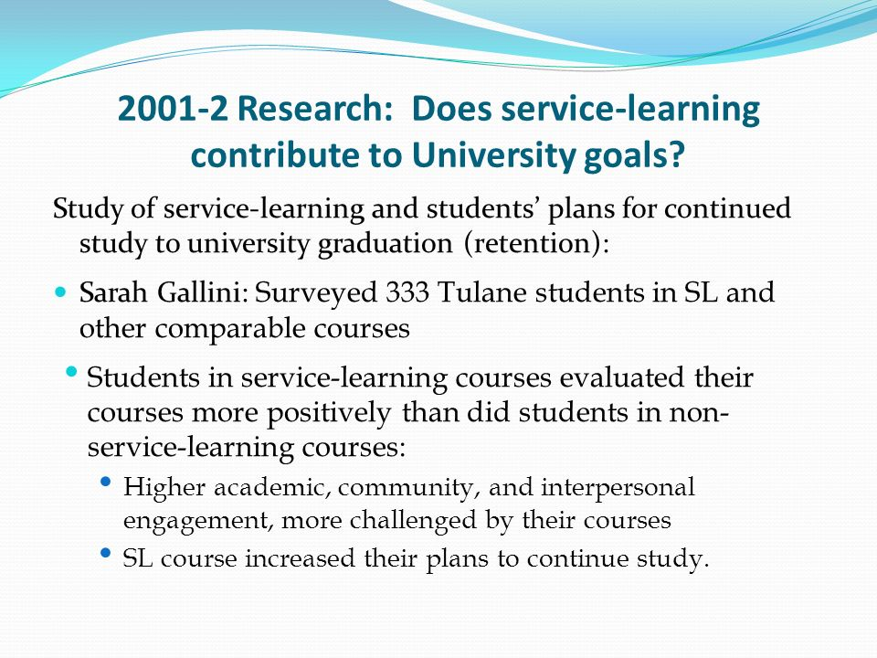 2001-2 Research: Does service-learning contribute to University goals.