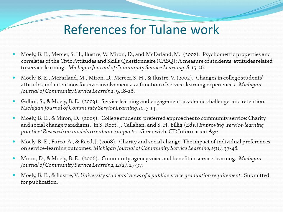 References for Tulane work Moely, B. E., Mercer, S.