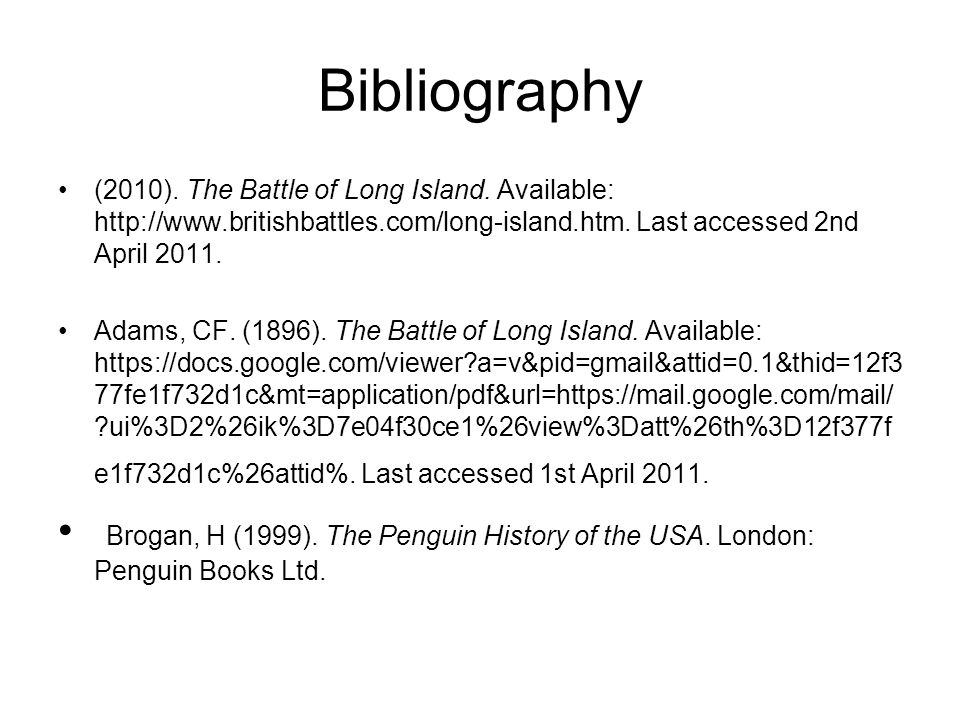 Bibliography (2010). The Battle of Long Island.