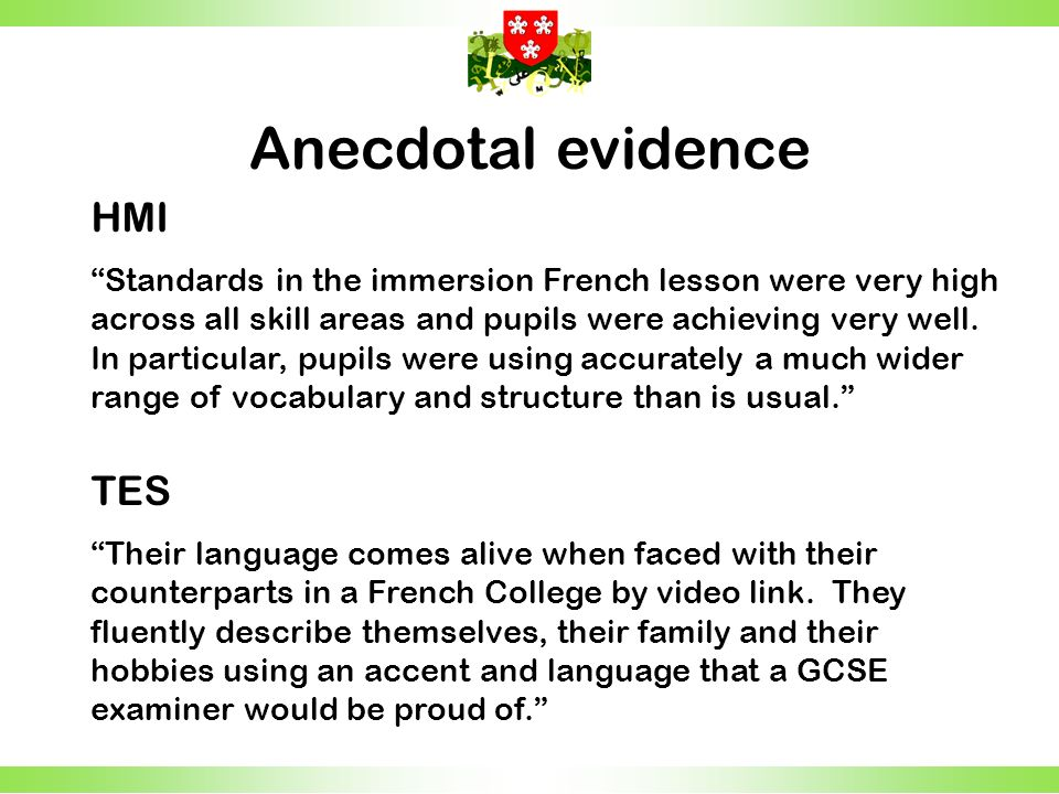 HMI Standards in the immersion French lesson were very high across all skill areas and pupils were achieving very well.
