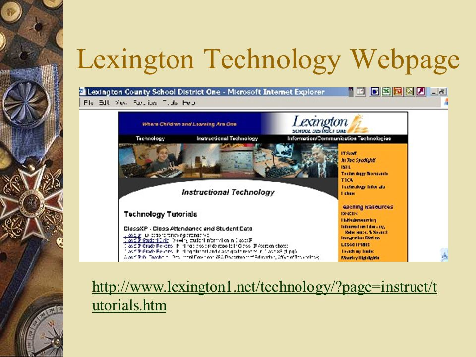 Lexington Technology Webpage   page=instruct/t utorials.htm