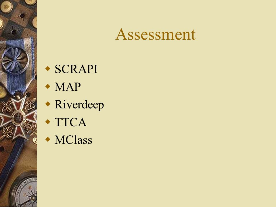 Assessment SCRAPI MAP Riverdeep TTCA MClass
