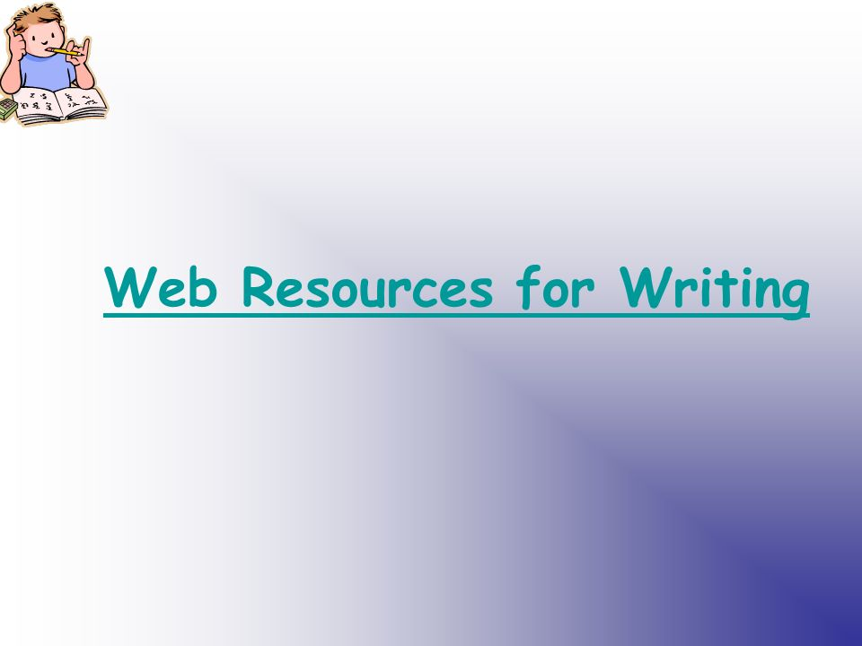 Web Resources for Writing