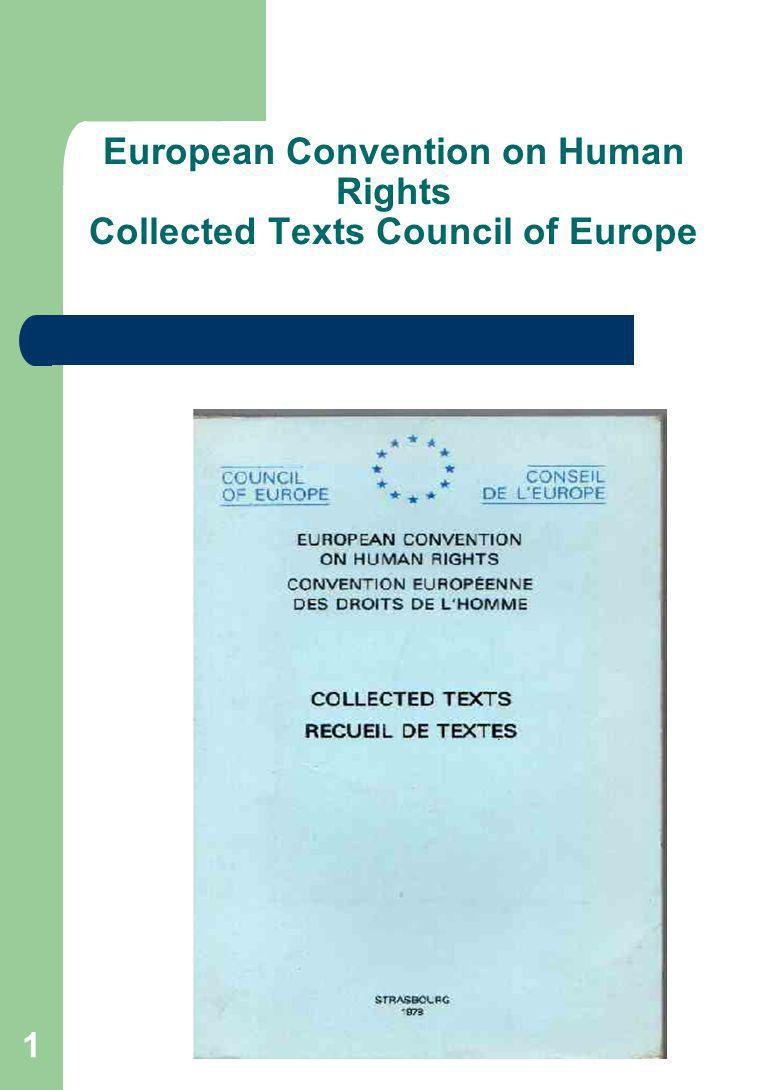 1 European Convention on Human Rights Collected Texts Council of Europe