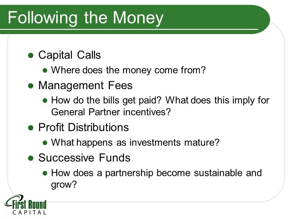 Following the Money Capital Calls Where does the money come from.