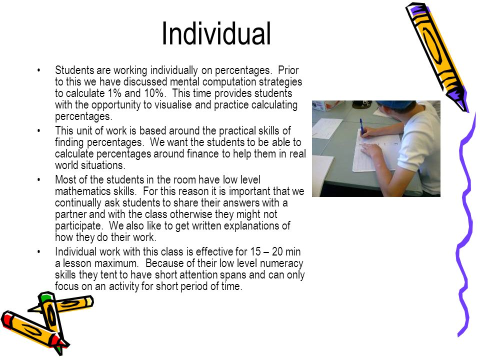 Individual Students are working individually on percentages.