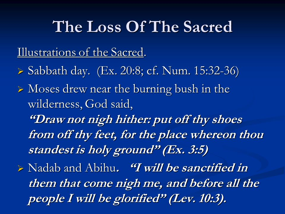 The Loss Of The Sacred Illustrations of the Sacred.