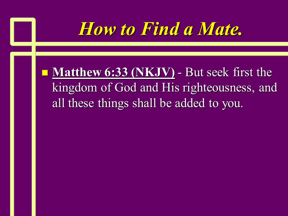 How to Find a Mate.