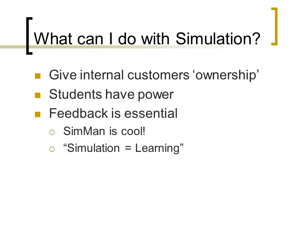 What can I do with Simulation.