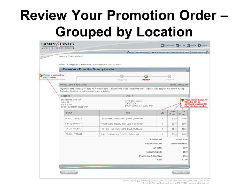 Review Your Promotion Order – Grouped by Location