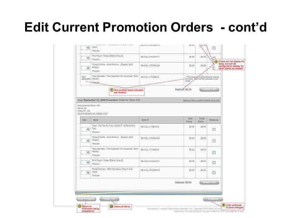 Edit Current Promotion Orders - contd
