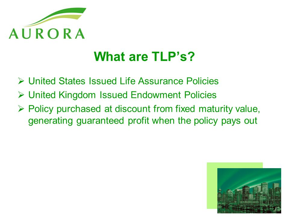 What are TLPs.