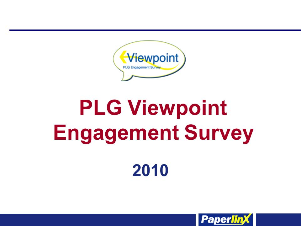 PLG Viewpoint Engagement Survey 2010