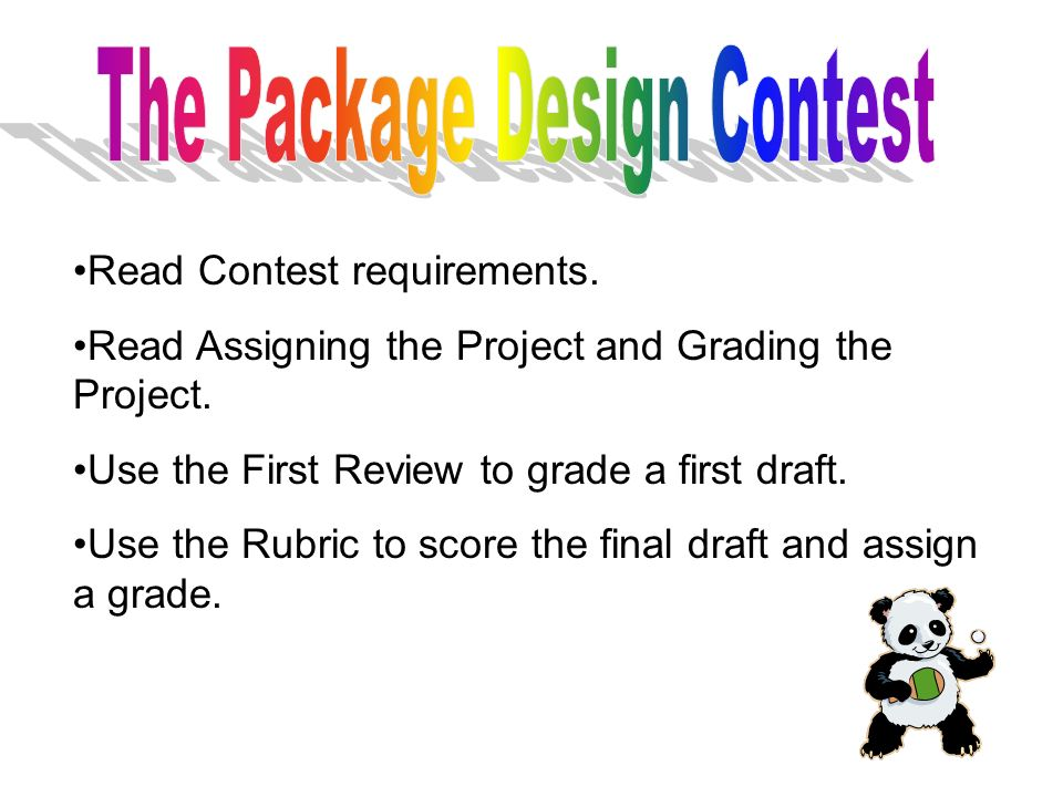 Read Contest requirements. Read Assigning the Project and Grading the Project.
