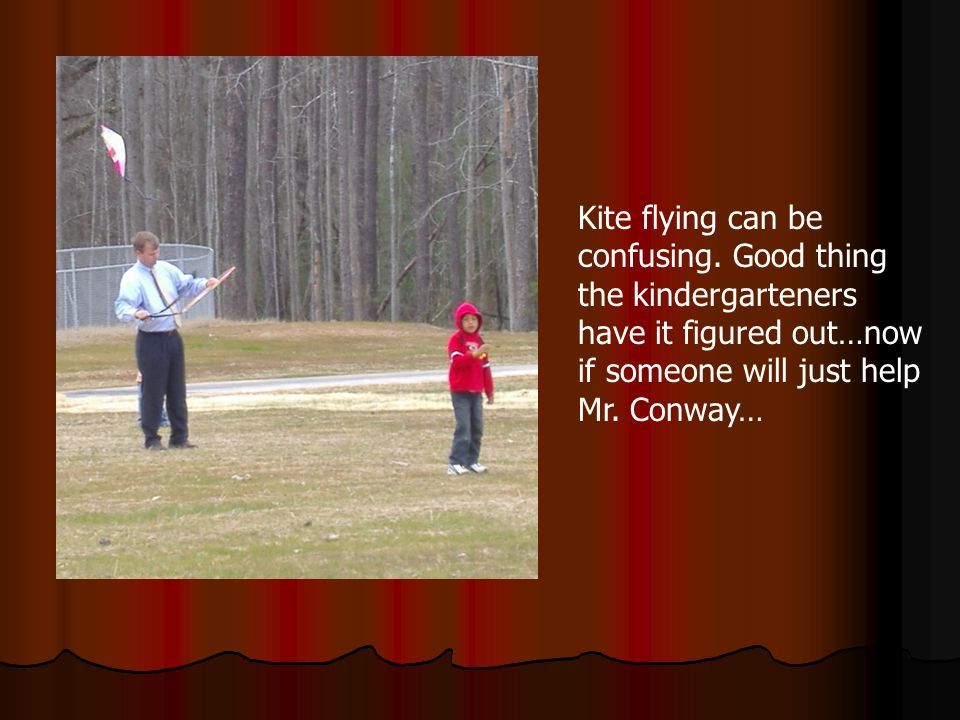Kite flying can be confusing.