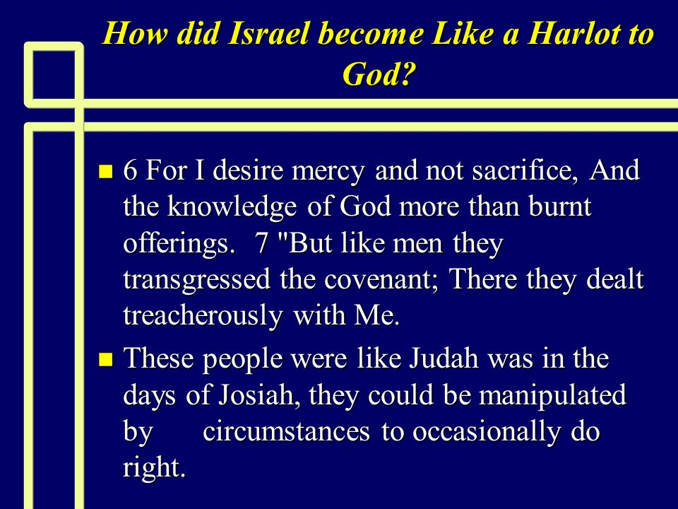 How did Israel become Like a Harlot to God.