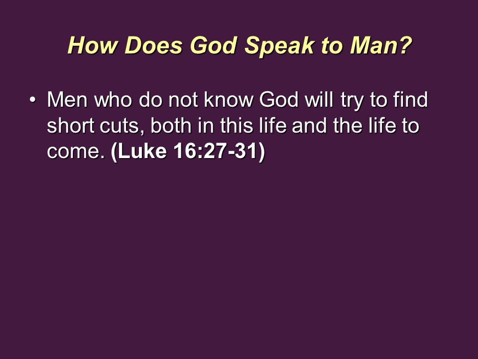 How Does God Speak to Man.