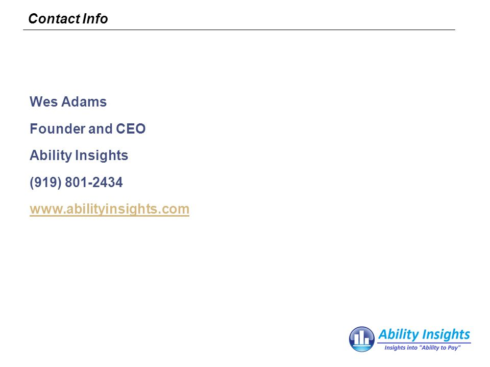 Contact Info Wes Adams Founder and CEO Ability Insights (919)