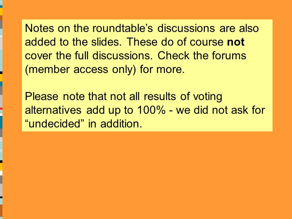 Notes on the roundtables discussions are also added to the slides.