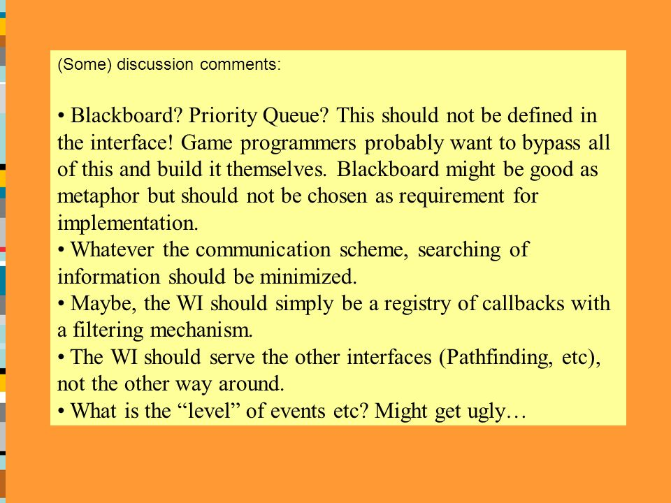 (Some) discussion comments: Blackboard. Priority Queue.