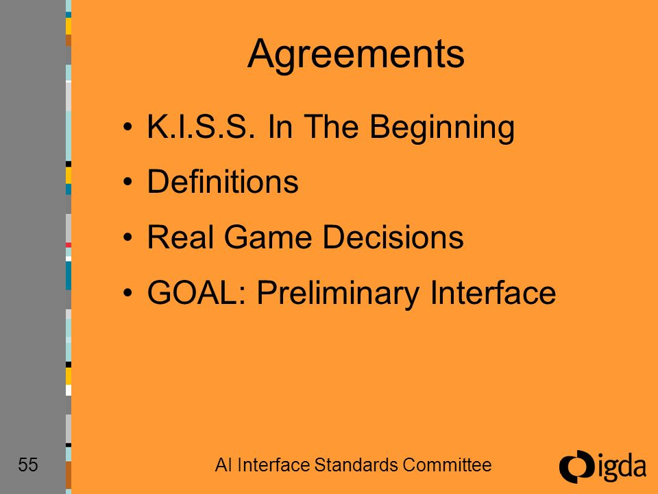 55AI Interface Standards Committee Agreements K.I.S.S.