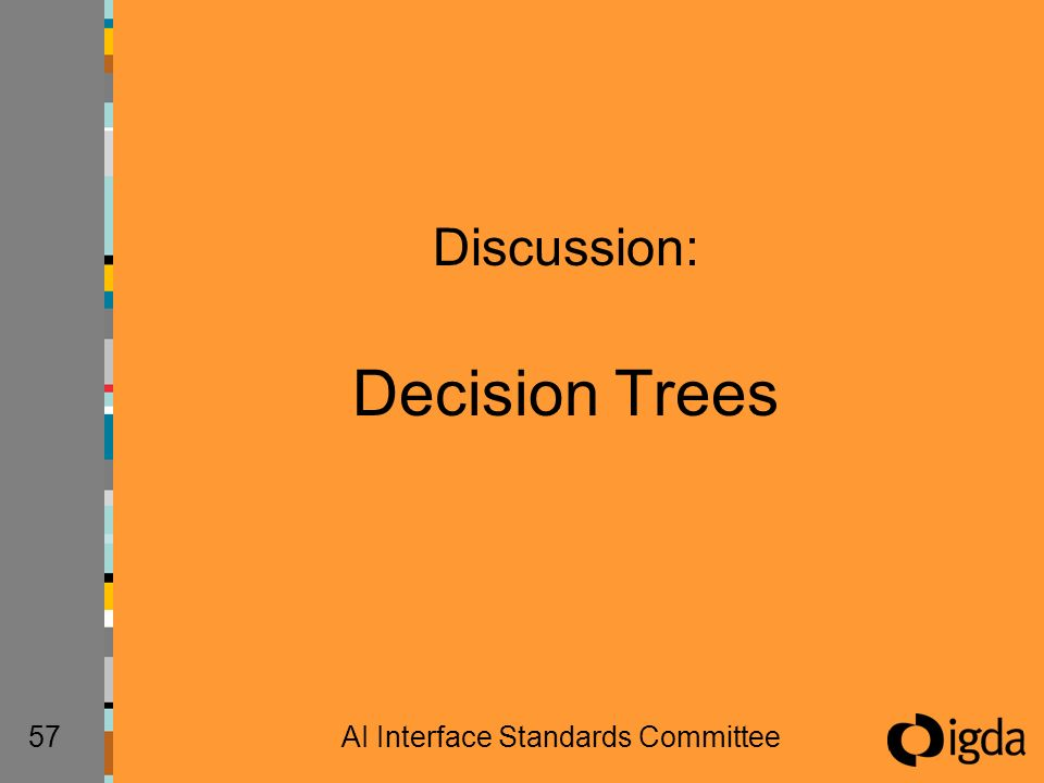 57AI Interface Standards Committee Discussion: Decision Trees