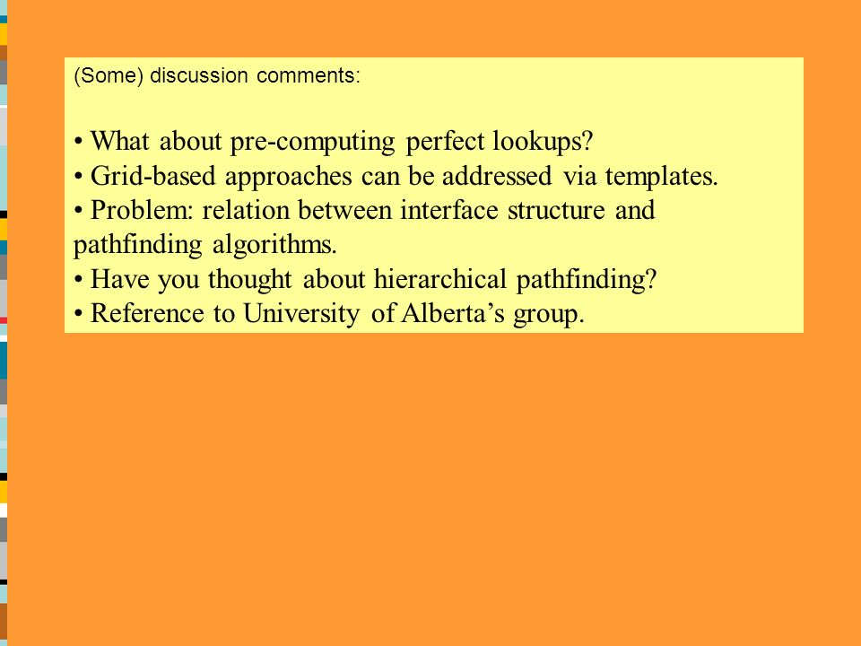 (Some) discussion comments: What about pre-computing perfect lookups.