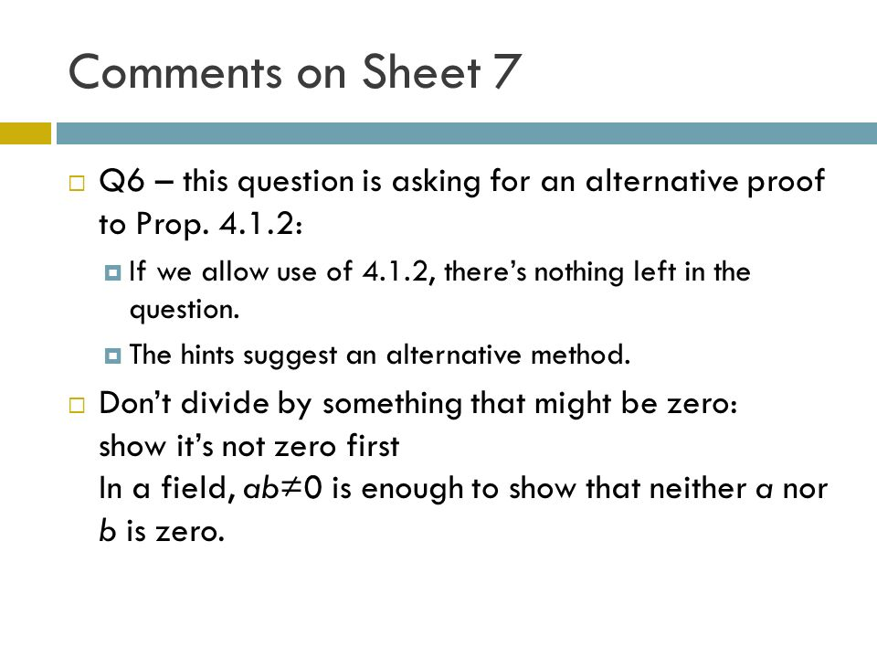 Comments on Sheet 7 Q6 – this question is asking for an alternative proof to Prop.