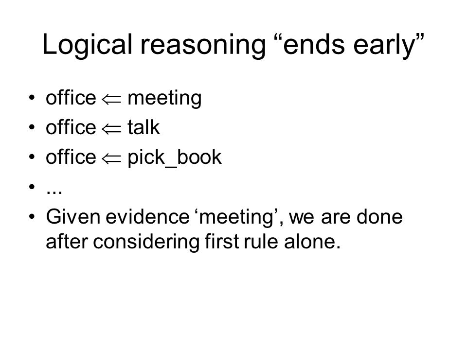 Logical reasoning ends early office meeting office talk office pick_book...