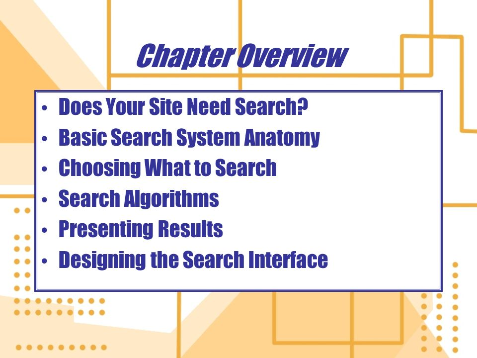 Chapter Overview Does Your Site Need Search.