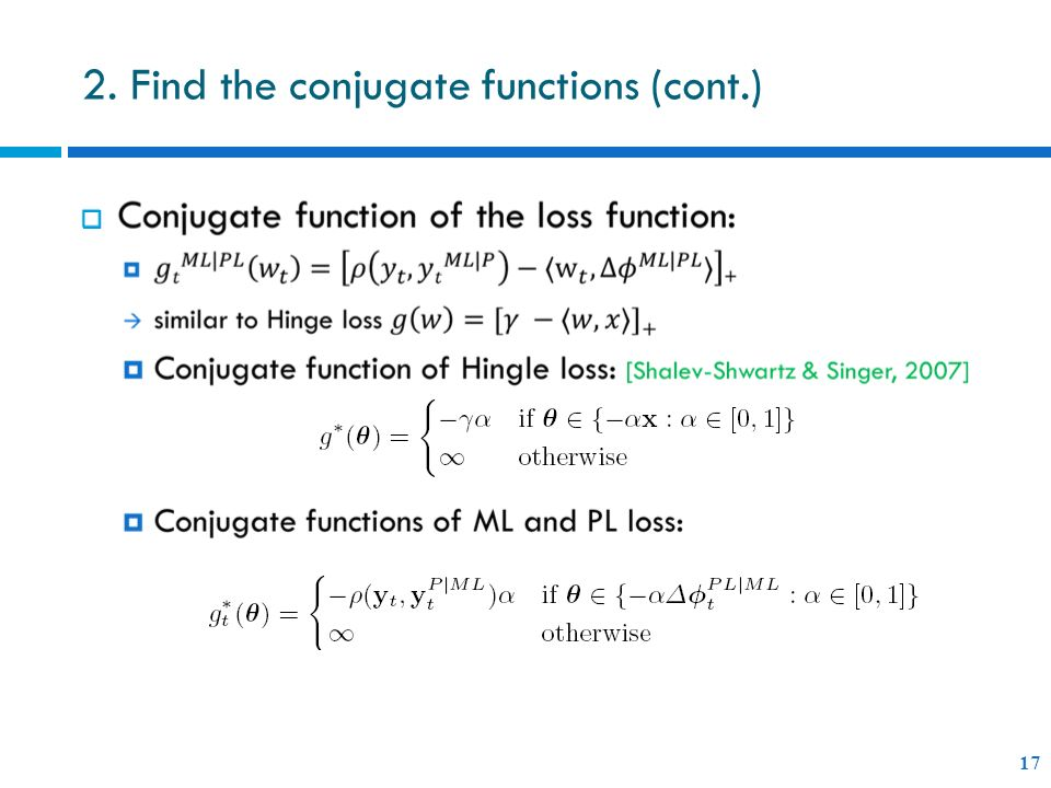 2. Find the conjugate functions (cont.) 17