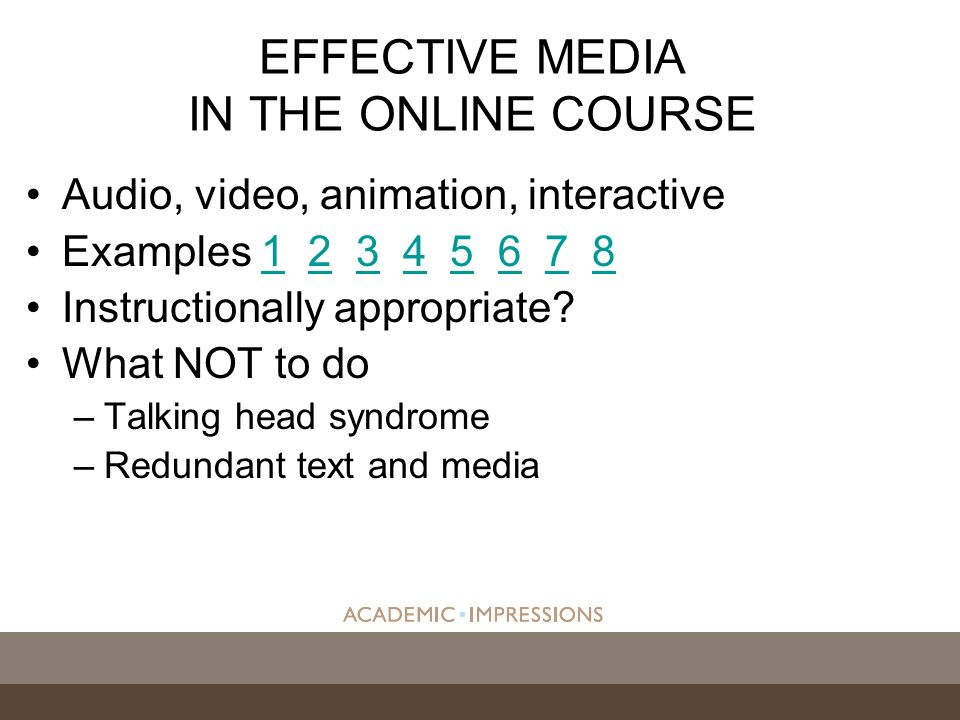Audio, video, animation, interactive Examples 1 2 3 4 5 6 7 812345678 Instructionally appropriate.