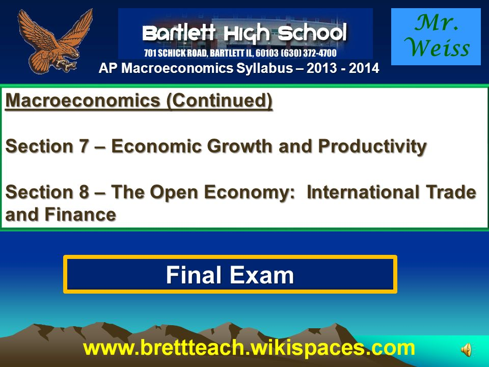 Macroeconomics: Section 3 – Measurement of Economic Performance Section 4 – National Income and Price Performance Section 5 – Financial Sector Section 6 – Inflation, Unemployment and Stabilization Policies Mr.
