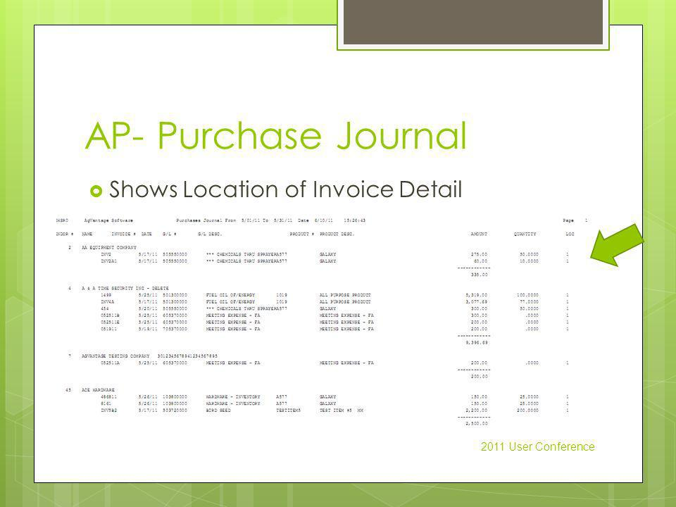 AP- Purchase Journal Shows Location of Invoice Detail 2011 User Conference