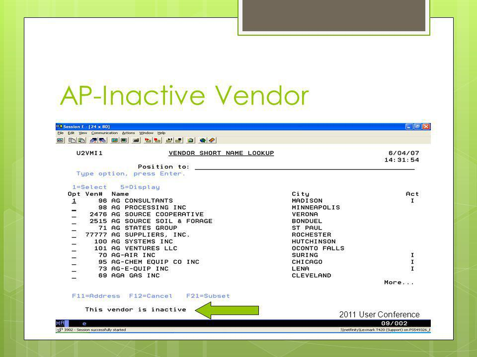 AP-Inactive Vendor 2011 User Conference