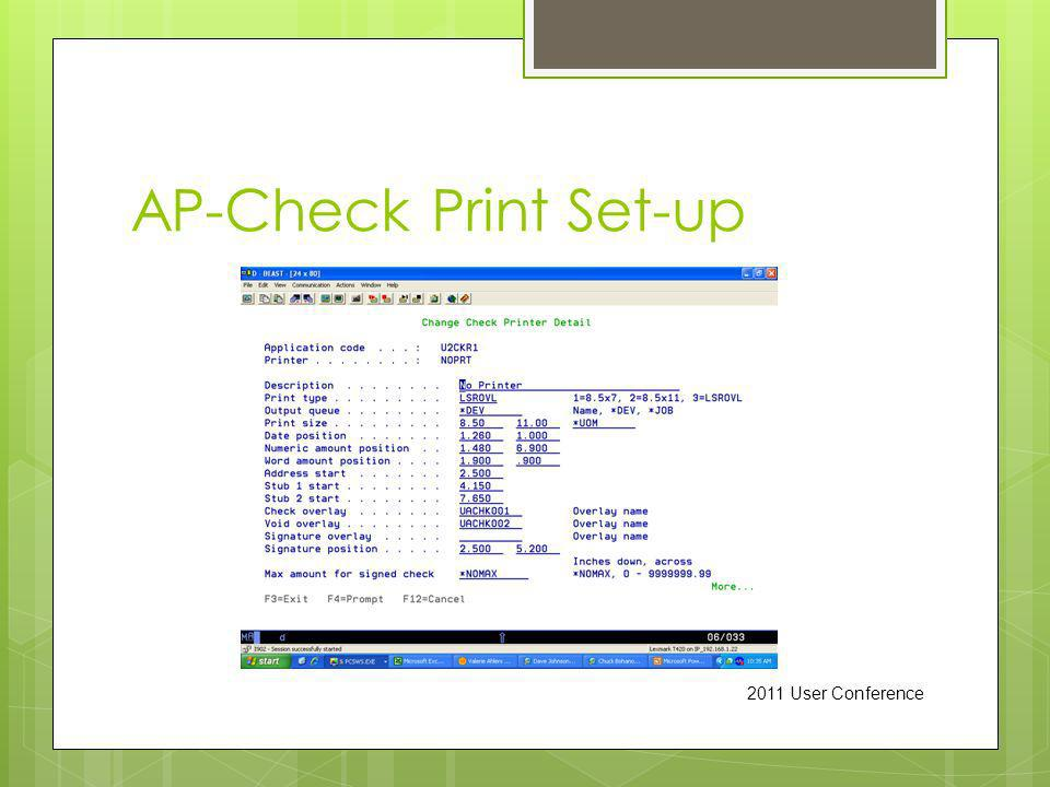 AP-Check Print Set-up 2011 User Conference