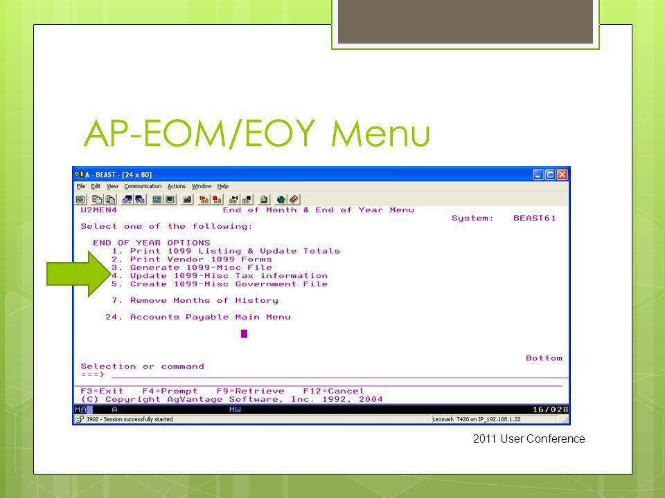 AP-EOM/EOY Menu 2011 User Conference