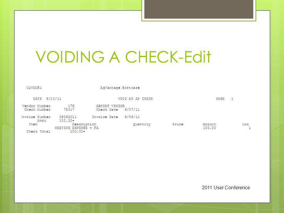VOIDING A CHECK-Edit 2011 User Conference